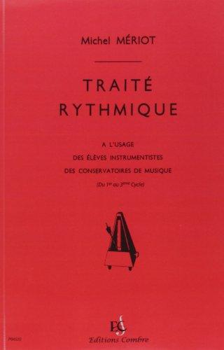 Traité rythmique : Du cours préparatoi...
