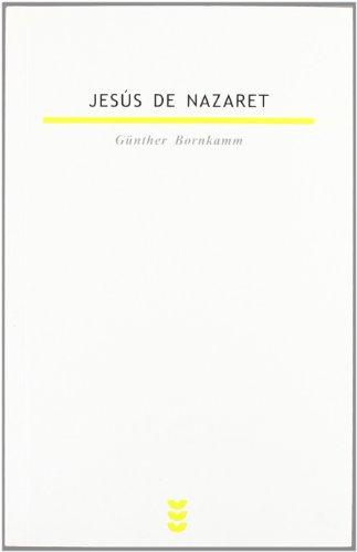 Jesús de Nazaret (Biblioteca Estudios Bíblicos) por Günther Bornkamm