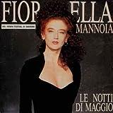 Le Notti Di Maggio / Fino A Fermarmi