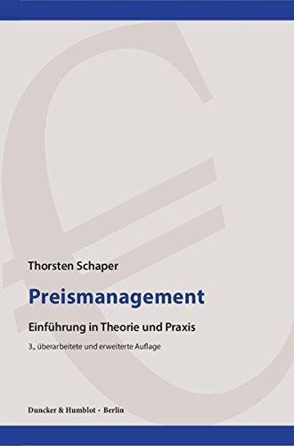 Preismanagement.: Einführung in Theorie und Praxis.