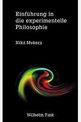 Einführung in die experimentelle Philosophie Taschenbuch