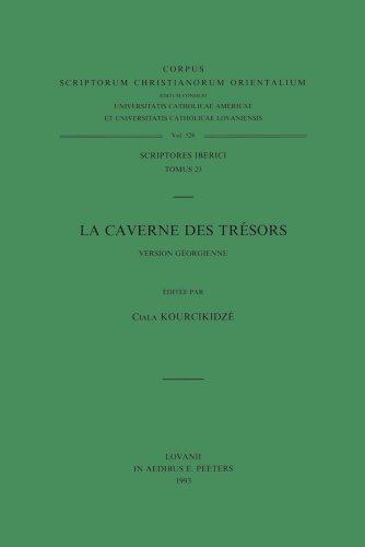 La Caverne Des Tresors. Version Georgienne: T. (Corpus Scriptorum Christianorum Orientalium)
