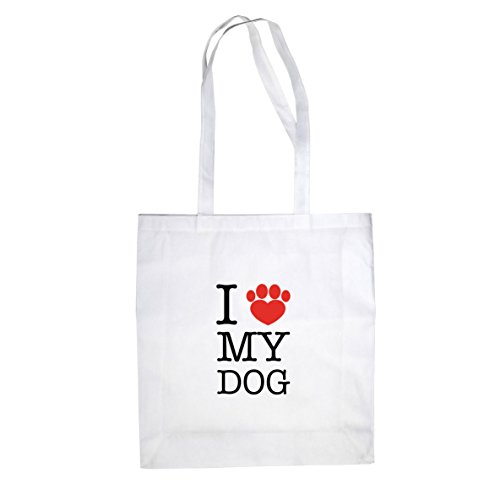 I love my Dog - Stofftasche / Beutel Weiß