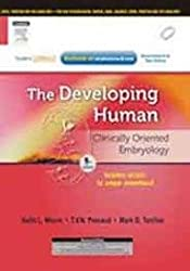 The Developing human: Clinically Oriented Embriology with SC access 9ed