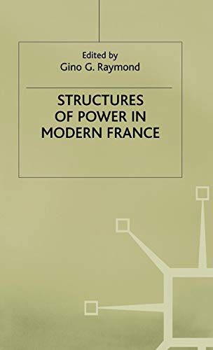 Structures of Power in Modern France