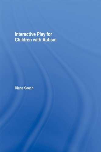 Interactive Play for Children with Autism: A Practical Guide for Teachers