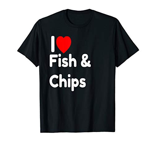 I Love Fish and Chips gift T-Shirt Cafe-chip