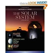 The Solar System 6th (sixth) edition Text Only
