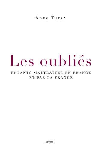 Les Oubliés. Enfants maltraités en France et par la France (SCIEN HUM (H.C)) PDF Books