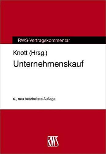 Unternehmenskauf (RWS-Vertragskommentar)