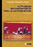 Actividades sensoriomotrices para la lectoescritura (Educación Física... y su enseñanza en Educación Infantil y Primaria) - 9788497290104: 152