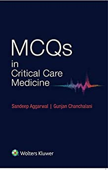 MCQs in Critical Care Medicine by [Aggarwal, Sandeep, Chanchalani, Gunjan]