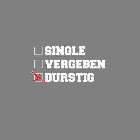 TEXLAB - Single Vergeben Durstig - Herren T-Shirt Weiß