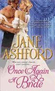 [(Once Again a Bride)] [by: Jane Ashford]