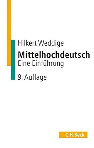 Mittelhochdeutsch: Eine Einführung