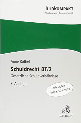 Schuldrecht BT/2: Gesetzliche Schuldverhältnisse (Jura kompakt)