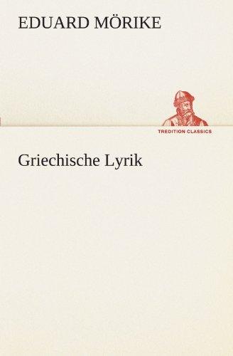 Griechische Lyrik (TREDITION CLASSICS)