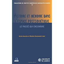 Histoire et mémoire dans l'espace postsoviétique