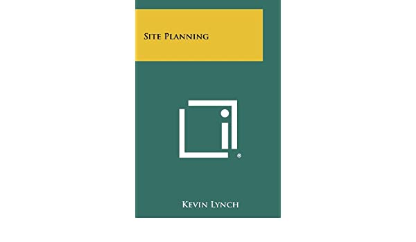 Buy Site Planning Book Online at Low Prices in India – Site Planning Kevin Lynch