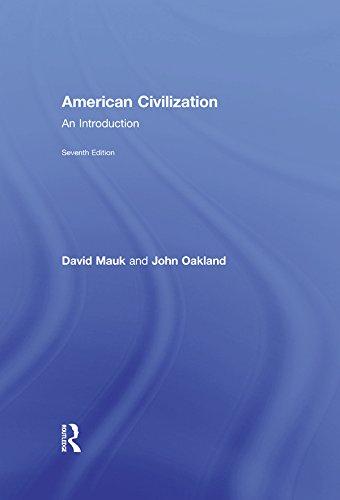 American Civilization: An Introduction (English Edition) por David Mauk