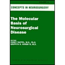 The Molecular Biology of Neurosurgical Disease: v. 8: Concepts in Neurosurgery