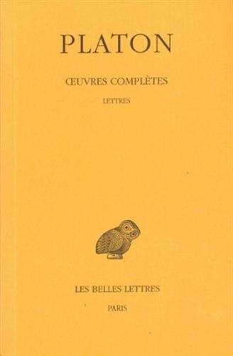 Platon, tome 13, 1ère partie : Lettres