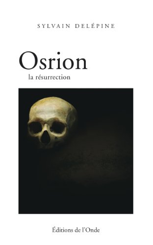Osrion la resurrection