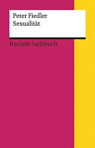 Sexualität (Reclams Universal-Bibliothek, Band 18725)