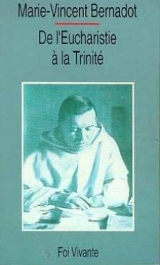 De l'Eucharistie à la Trinité...