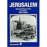 Jerusalem: Illustrated History Atlas