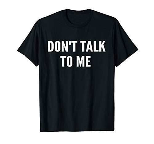 Gebraucht, Sprechen Sie nicht mit mir Shirt, lustiges Shirt T-Shirt gebraucht kaufen  Wird an jeden Ort in Deutschland