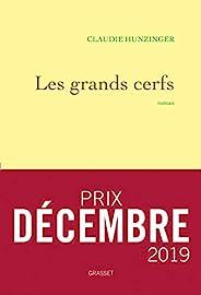 Les grands cerfs : roman (Littérature Française)