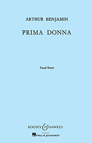Prima Donna: Opera in One Act