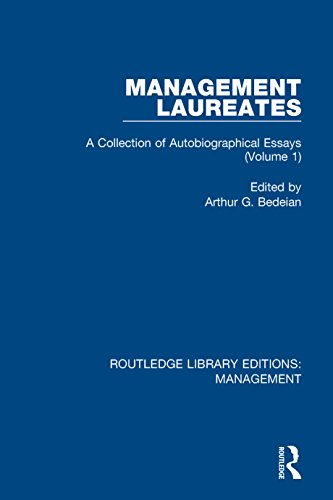 Management Laureates: A Collection of Autobiographical Essays (Volume 1) (Routledge Library Editions: Management Book 8) (English Edition)