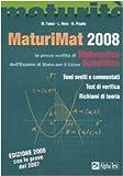 MaturiMat 2008. La prova scritta di matematica dell'esame di Stato per il Liceo scientifico (La nuova maturità)