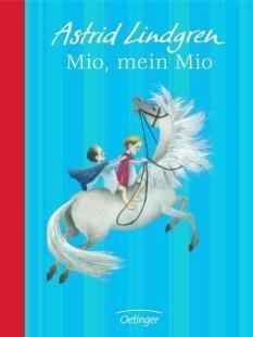 Oetinger Mio, mein Mio, Jubiläumsedition. Von
