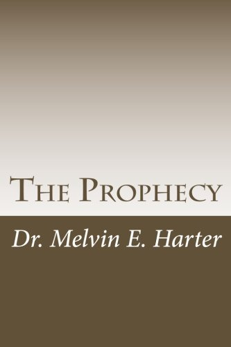The Prophecy: The Prophecy: An end time message for the USA as preached by the late Rev. W. L. Swaggart (the father of Evangelist Jimmy Swaggart)