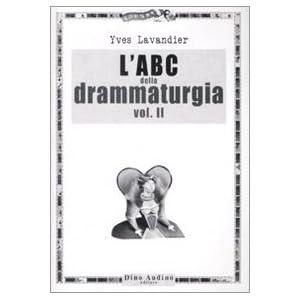 L'ABC della drammaturgia: 2