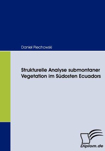 Strukturelle Analyse submontaner Vegetation im Südosten Ecuadors