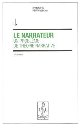 Le Narrateur un Probleme de Theorie Narrative