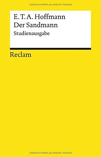 einfach deutsch der sandmann Der Sandmann: Studienausgabe. Paralleldruck der Handschrift und des Erstdrucks (1817) (Reclams Universal-Bibliothek)