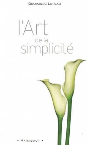 L'art de la simplicité par Dominique Loreau