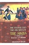 The Turban And The Sword Of The Sikhs - Essence Of Sikhism