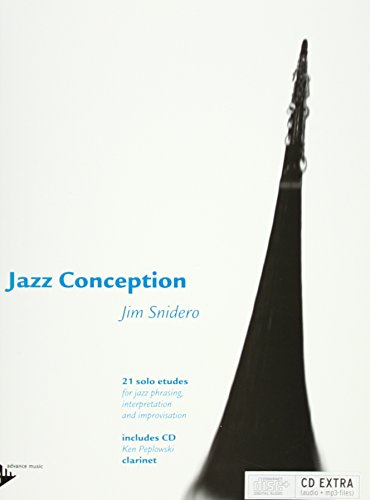 Jazz Conception for Clarinet: 21 solo etudes for jazz phrasing, interpretation and improvisation. Klarinette. Ausgabe mit mp3-CD