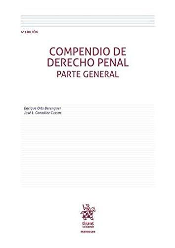 Compendio de Derecho Penal Parte General 6ª Edición 2016 (Manuales de Derecho Penal)