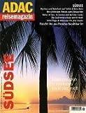 ADAC Reisemagazin 78. Südsee: Trauminseln am anderen Ende der Welt