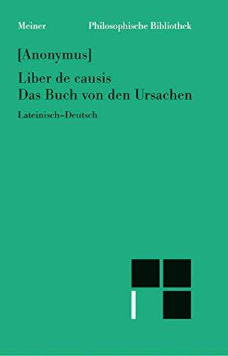 Liber de causis. Das Buch von den Ursachen: Lat.-Dt. (Philosophische Bibliothek 553)