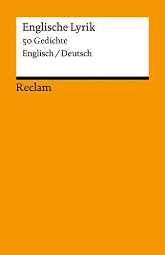 Englische Lyrik: 50 Gedichte [Zweisprachig]