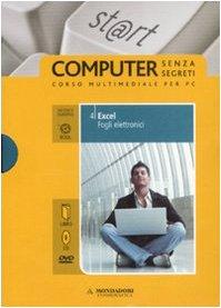 Excel. Fogli elettronici. ECDL. Con CD-ROM. Con DVD: 4
