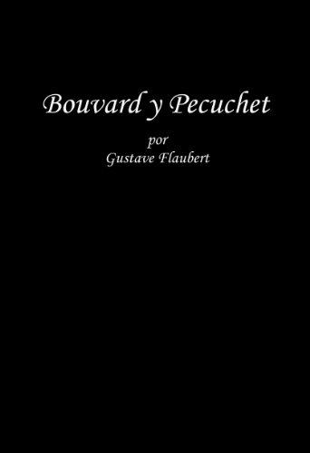 Bouvard y Pecuchet por Gustave Flaubert